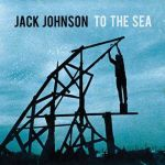 jack-johnson-to-the-sea